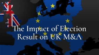 The Impact of Election Result on UK M&A